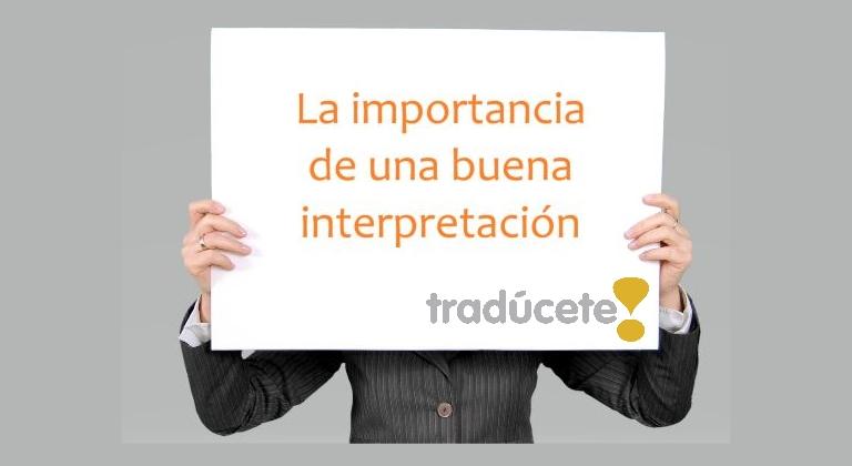 la importancia de una buena interpretación